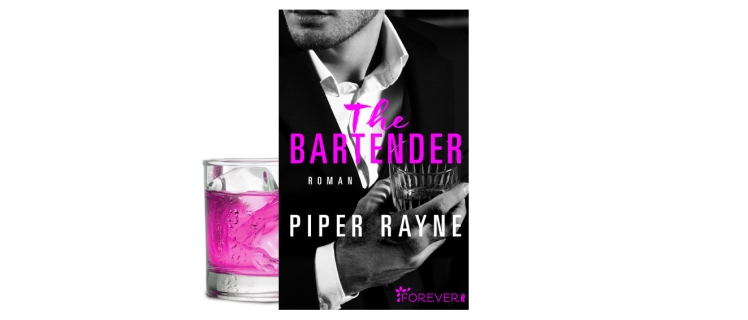 "Rezension ""The Bartender"" von Piper Rayne – Zeilenflut"